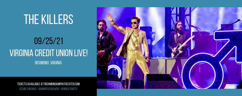 The Killers [CANCELLED] at Virginia Credit Union LIVE!