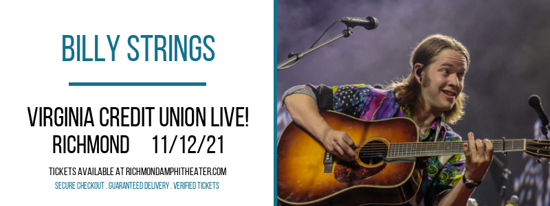 Billy Strings at Virginia Credit Union LIVE!
